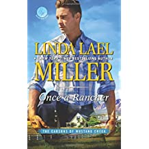 Once a Rancher: A Western Romance (Carsons of Mustang Creek)