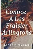 Conoce A Los Fraisier Arlingtons (Amelia Fraisier Arlington)