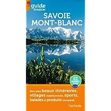 Guide Evasion en France Savoie Mont-Blanc
