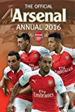 The Official Arsenal Annual 2016 (Annuals 2016)