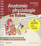 Anatomie et physiologie en fiches pour les étudiants en IFSI: Avec un site Internet d'entraînements interactifs...