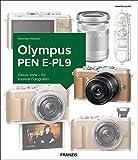 Kamerabuch Olympus PEN E-PL9: Classic style - für kreative Fotografen