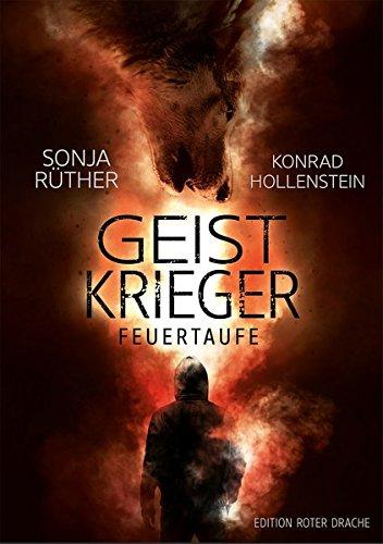 Buchseite und Rezensionen zu 'Geistkrieger: Feuertaufe' von Sonja Rüther