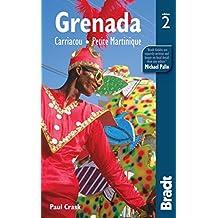 Grenada: Carriacou - Petite Martinique (Bradt Travel Guide Grenada, Carriacou & Petite Martinique)
