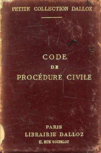 CODE DE PROCEDURE CIVILE, ANNOTE D'APRES LA DOCTRINE ET LA JURISPRUDENCE par GRIOLET GASTON, VERGE CHARLES BOURDEAUX HENRY