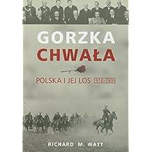 Gorzka chwala Polska i jej los 1918-1939