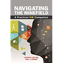 Navigating the Minefield: A Practical KM Companion (English Edition)