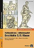 Stationenlernen Geschichte 5/6 Band 2 - inklusiv: Griechenland - Rom - Reisen in der Antike - Ständegesellschaft (5. und 6. Klasse) (Bergedorfer Lernstationen)
