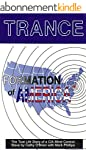 TRANCE Formation of America: True lif...