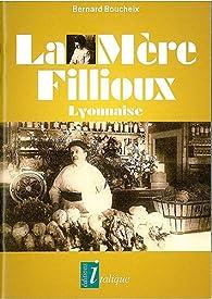 La Mere Fillioux - Lyonnaise par Bernard Boucheix