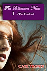 The Contract: The Billionaire's Nanny 1