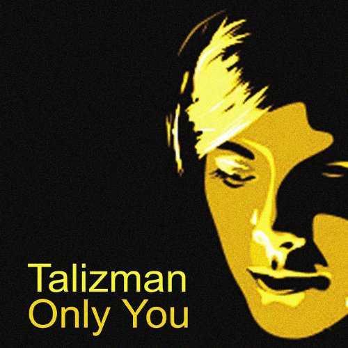 Talizman - Only You