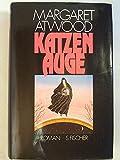 Katzenauge - Margaret Atwood