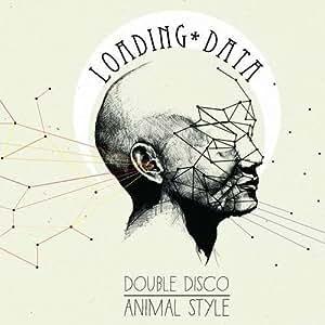DOUBLE DISCO ANIMAL STYLE