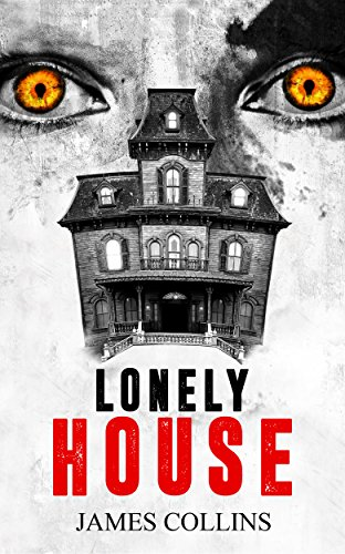 Lonely House by James Collins | amazon.com