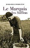 Telecharger Livres Le Marquis des Saffras (PDF,EPUB,MOBI) gratuits en Francaise