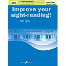 Improve Your Sight-Reading! Electronic Keyboard Initial to Grade 1 Trinity Edition by Paul Harris (2013-09-10)