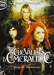 Les Chevaliers d'Emeraude - tome 10 Représailles
