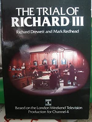 The Trial of Richard III (History/prehistory & Medieval History)