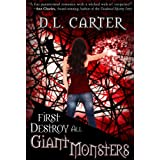 First Destroy All Giant Monsters (The World Wide Witches Research Association Book 1) (English Edition)