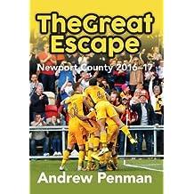 The Great Escape: Newport County 2016-17