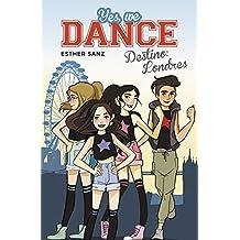 Yes, We Dance 2. Destino: Londres