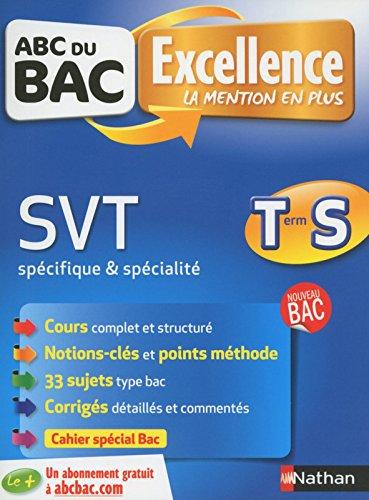 ABC du BAC Excellence SVT Term S spé & spé par Claudine Gaston