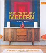 Mid-Century Modern: Interiors, Furniture, Design Details (Conran Octopus Interiors) by Bradley Quinn (2004-10-15)