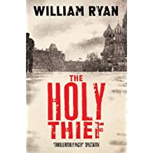 The Holy Thief (The Korolev Series) by William Ryan (2014-04-10)