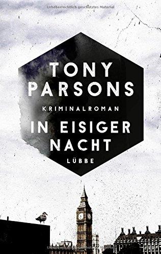 Buchseite und Rezensionen zu 'In eisiger Nacht: Kriminalroman (DS-Wolfe-Reihe, Band 4)' von Tony Parsons