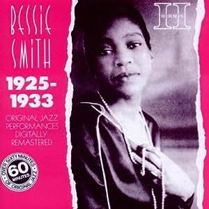 Bessie Smith 1925 - 1933