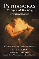 Pythagoras: His Life and Teachings by Thomas Stanley (2010-05-01)
