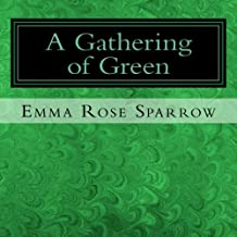 A Gathering of Green: Picture Book for Dementia Patients: Volume 4 (L2)