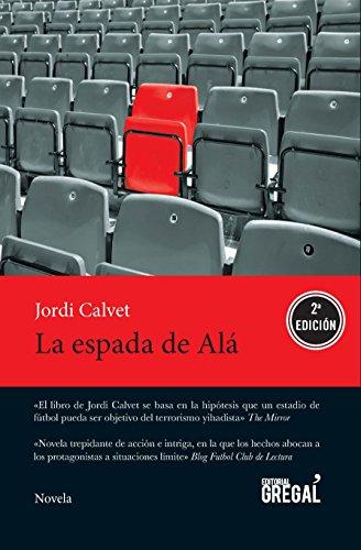 La espada de Alá por Jordi Calvet