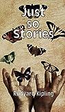 Just so Stories par Kipling