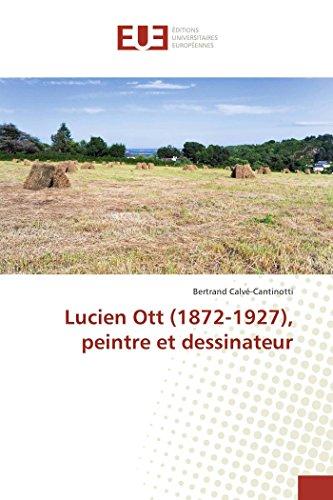 Lucien Ott (1872-1927), peintre et dessi...