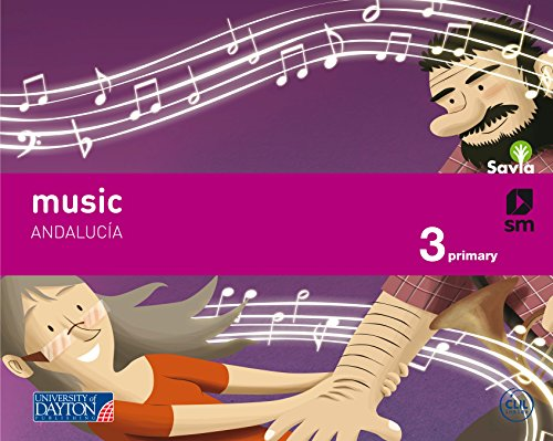 Music. 3 Primary. Savia. Andalucía - 9788415743880 por Sara Rodriguez Notario