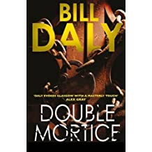 Double Mortice (A Charlie Anderson Crime Novel) by Bill Daly (April 21, 2015) Paperback