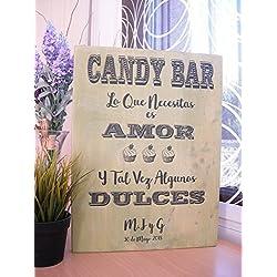 Lo que necesitas es amor y tal vez algunos dulces. Madera pino natural. Tamaño (300 x 200 mm)