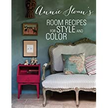 Annie Sloan's Room Recipes for Style and Color by Annie Sloan (2014-10-30)