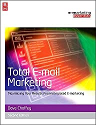 Total E-mail Marketing (Emarketing Essentials) by Dave Chaffey (2006-09-01)