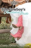 The Cowboy's Accidental Bride (Country Brides & Cowboy Boots)