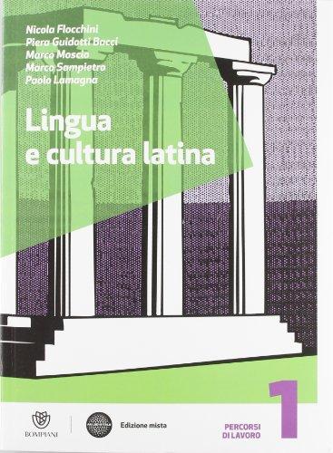 Lingua e cultura latina. Con Recupero-Vacanze. Per le Scuole superiori. Con espansione online: 1