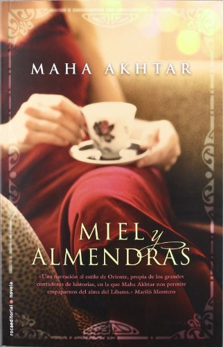 Miel y almendras (Spanish Edition) by Maha Akhtar (2012-10-01)