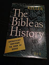 The Bible as History by Werner Keller (1980-06-01)