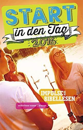 Start in den Tag 2016: Impulse zum Bibellesen