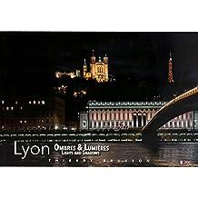 Lyon Ombres & Lumières