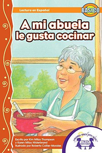 A mi abuela, le gusta cocinar (Dual Language nº 12) por Kim Mitzo Thompson