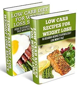 Low Carb: Low Carb Weight Loss Secrets Box Set (Dash Diet ...