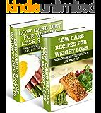 Low Carb: Low Carb Weight Loss Secrets Box Set (Dash Diet, Slow Cooker Meals, Low Carb Cookbook, Low Carb Recipes, Low Carb Diet, Low Carb, Paleo Diet) (English Edition)